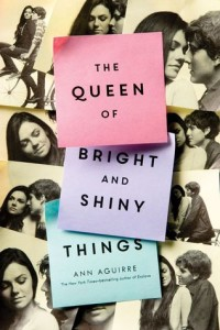 #Giveaway Review THE QUEEN OF BRIGHT AND SHINY THINGS by ANNE AGUIRRE @MsAnnAguirre @FierceReads #GetShiny