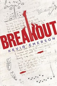 #Giveaway Review BREAKOUT by Kevin Emerson @kcemerson @randomhousekids