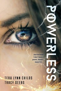 #Giveaway Excerpt POWERLESS by Tera Lynn Childs & Tracy Deebs @heroagenda@SourcebooksFire