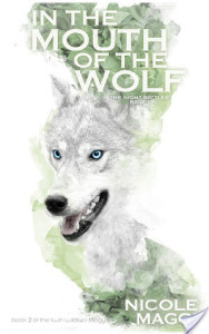 $25 #Giveaway IN THE MOUTH OF THE WOLF by NICOLE MAGGI @nicolemaggi