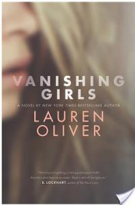 #Giveaway #Review VANISHING GIRLS by LAUREN OLIVER @OliverBooks @HarperTeen