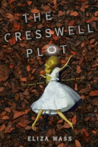 #Giveaway Review THE CRESSWELL PLOT by Eliza Wass @lovefaithmagic @DisneyHyperion #CresswellPlot