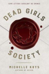 #Giveaway Review DEAD GIRLS SOCIETY by Michelle Krys @MichelleKrys @DelacortePress 12.17