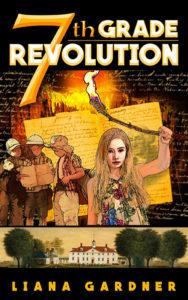 $100 #Giveaway 7th Grade Revolution by Liana Gardner @lkgg 11.12