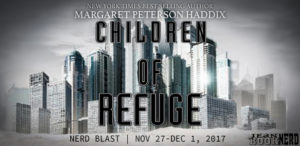 #Giveaway CHILDREN OF REFUGE by Margaret Peterson Haddix @MPHaddix @SimonKIDS  #NERDBLAST 12.22