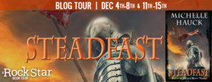 #Giveaway Interview STEADFAST by Michelle Hauck @Michelle4Laughs @HarperVoyagerUS Ends 12.18