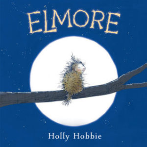 Review ELMORE by Holly Hobbie @randomhousekids