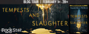 #Giveaway Review TEMPESTS AND SLAUGHTER by Tamora Pierce @TamoraPierce @RandomHouseKids Ends 3.2