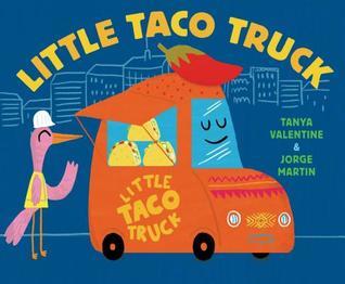 Blog Tour Review Little Taco Truck by Tanya Valentine & Jorge Martin @tanya_valentine @schwartzwade 
