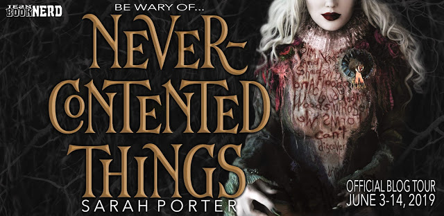 (5) NEVER-CONTENTED THINGS by Sarah Porter.