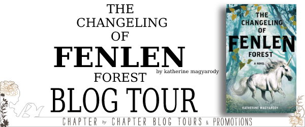 (2) Changeling of Fenlen Forest by Katherine Magyarody (INT)