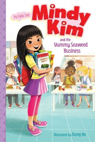 1 MINDY KIM and The Yummy Seaweed Business by Lyla Lee