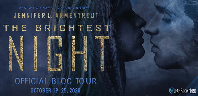 (3) THE BRIGHTEST NIGHT by Jennifer L. Armentrout.