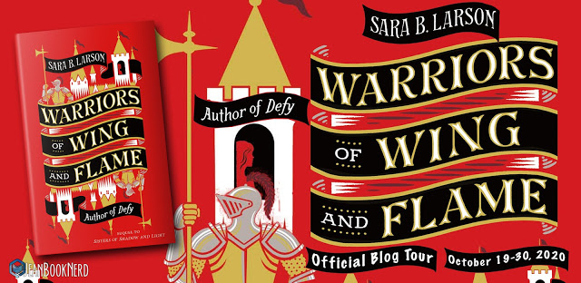 (5) WARRIORS OF WING AND FLAME by Sara B. Larson