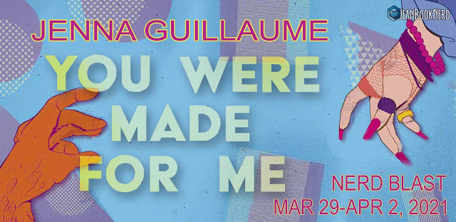 (5) YOU WERE MADE FOR ME by Jenna Guillaume.